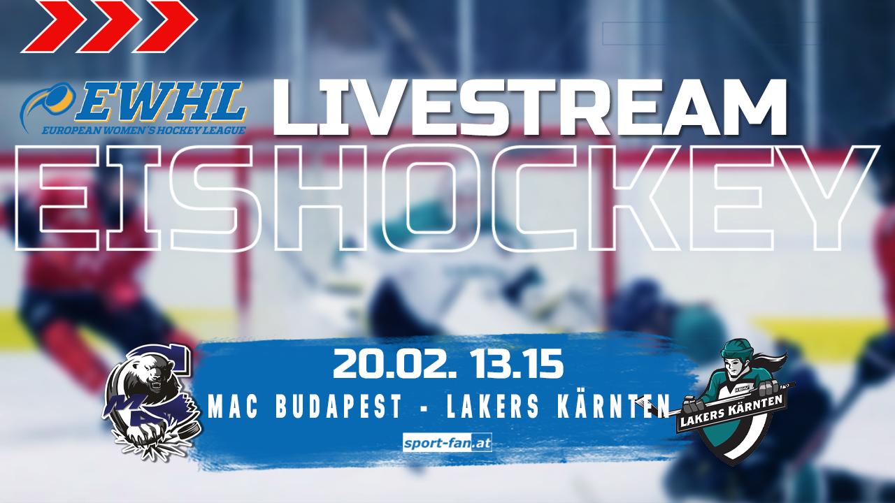 EWHL live   MAC Budapest vs Lakers Kärnten 20.02.2021