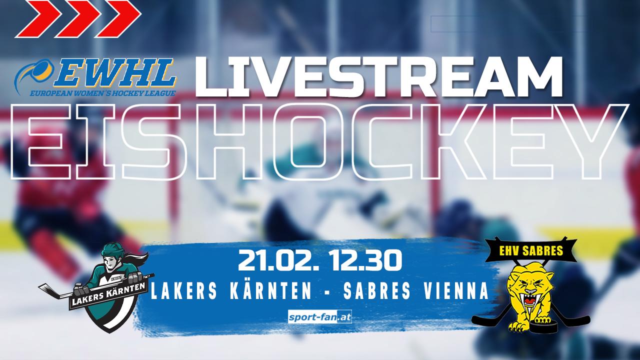 EWHL live   Lakers Kärnten vs Sabres Vienna 21.02.2021
